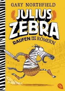 Julius Zebra - Raufen mit den Roemern von Gary Northfield