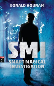 SMI - Smart Magical Investigation von Donald Hounam