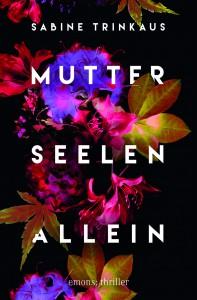 i4_0530-2_Trinkaus_Mutter_Seelen_Allein.indd